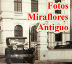 Fotos Miraflores Antiguo